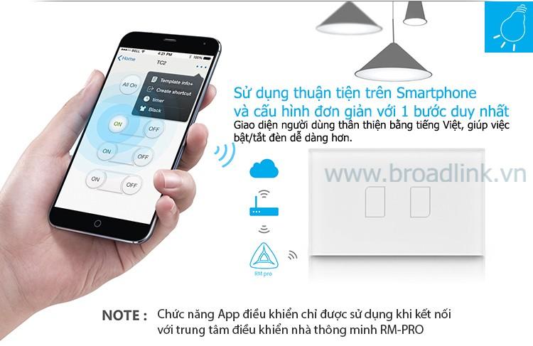 Công tắc cảm ứng TC2 có thể được điều khiển qua smartphone thông qua RM-Pro